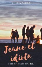 Jeune et Idiote by ChloLacombe