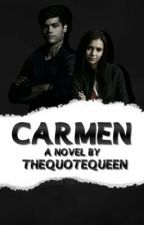Carmen by TheQuoteQueen
