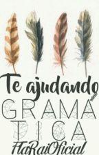 Te Ajudando Gramática - SJE by FlaRai