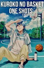 Kuroko No Basket One Shots X Reader ♡ by Chimtoxicated