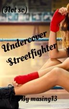 (Not So) Undercover Streetfighter by masing_13