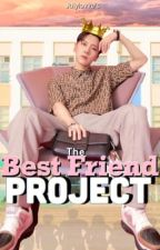 The Best Friend Project  by julylovve