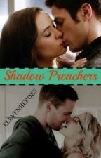 Shadow Preachers {Snowbarry & Olicity} by ELEVENHEROES