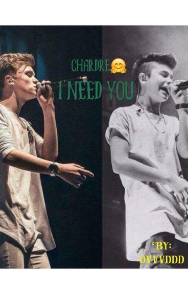 I need you (boyxboy) chardre BAM charlie and leondre PL