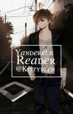 Yandare X reader  by KittyBleh