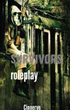 Survivors RP by Cinneryn