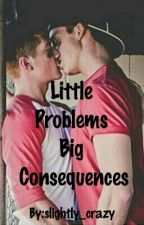 Little Problems Big Consequences [dd/lb bdsm] by slightly_crazy
