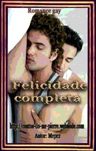Felicidade completa. (Romance Gay)
