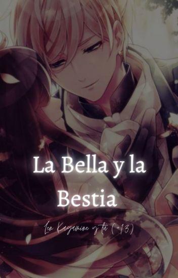 La Bella Y La Bestia (Len Kagamine Y Tu) (+13)