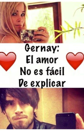 Gernay:El amor no es fácil de explicar. [EN EDICIÓN]