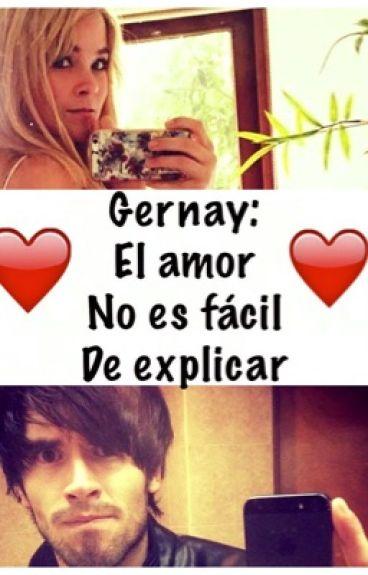Gernay:El amor no es fácil de explicar.
