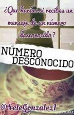 Número Desconocido by SeleGonzalez1