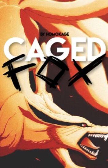 Caged Fox (KakaNaru) | On Hold