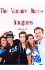 The Vampire Diaries Imagines  by nutellandchill