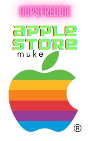 Apple Store | Muke [traducción] by oopsfreddie