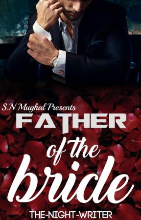 Father of the Bride by The_Night_Writer