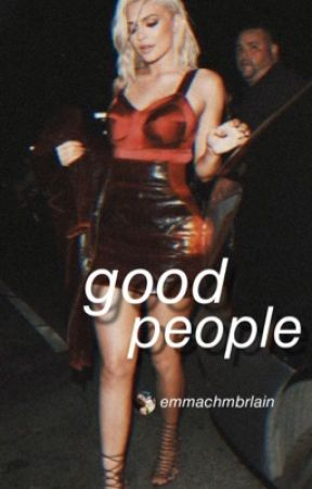 Good People || S.W. (DISCONTINUED) by emmachmbrlain
