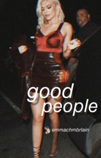 Good People || S.W. (ON HOLD)