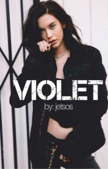 violet ➳ arrow fanfiction