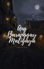 Ang Baranggay Maligaya by PaperOfChester