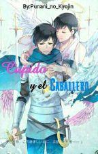 Cupido y el Caballero (KaraTodo) by Punani_no_Kyojin