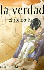 La Verdad  [Chrollopika] by la_quinta_A