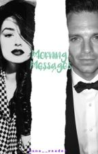 Morning Messages • S.S by luna__reader