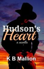 Hudson's Heart - Erotic Cowboy Romance  by misslittleDHP