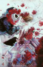 Start All Over || Frans || SEQUAL TO: SkeleLOVE || OLD ✓ by rilluminar