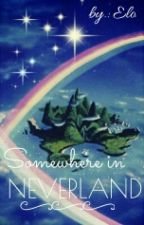 》Somewhere in neverland《[L.S] by Larrieyouth
