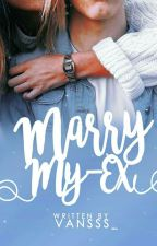 Marry My Ex [[Nikahin Mantan]] by Vansss_