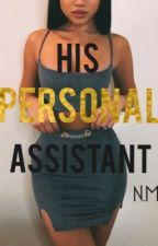 I'm his personal assistant (Nate maloley) by cocoandnilla