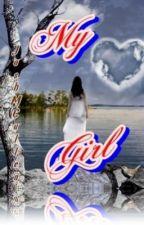 My Girl - Part 2 by JoshMCullen
