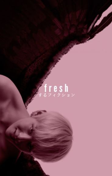 fresh ;; applyfic
