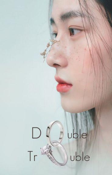 Double trouble [Hunhan]