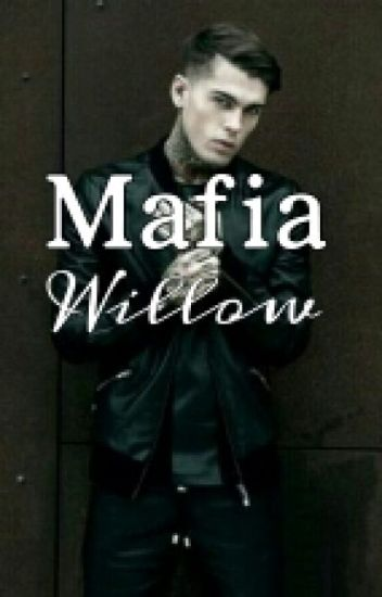 Mafia Willow