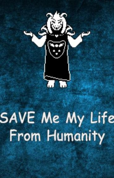 SPARE Me My Life From Humanity: An  Asriel x Reader Fanfic