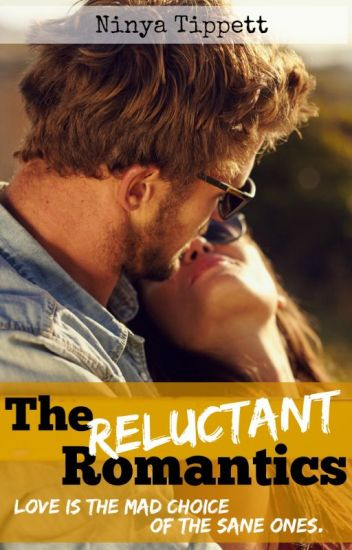 The Reluctant Romantics