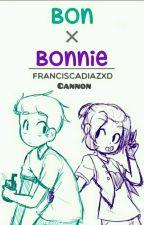 #Fnafhs - bonXbonnie Cannon [Pensamientos y Más] by FrxncxscxXD