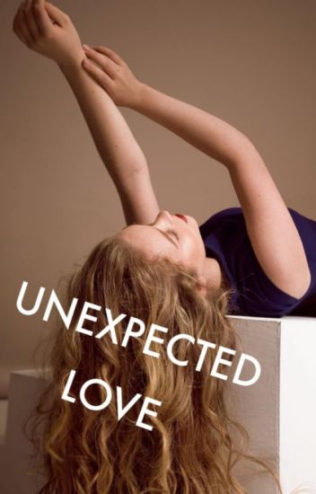 UNEXPECTED LOVE {1}