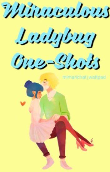 Miraculous Ladybug One-Shots