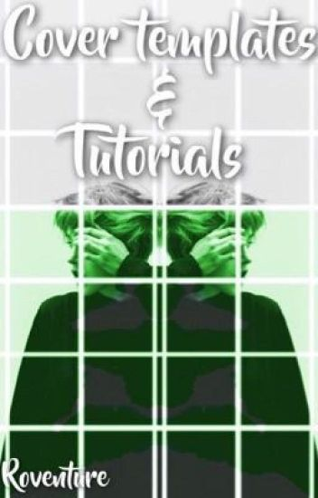 Cover Templates And Tutorials#Wattys 2016
