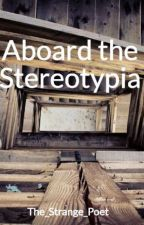 Aboard the Stereotypia by The_Strange_Poet