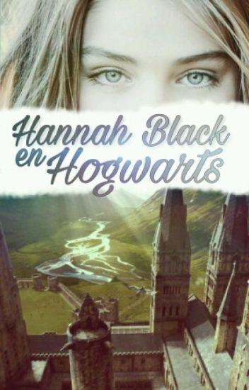 Hannah Black En Hogwarts | Libro 1, 2 Y 3