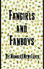 Fangirls and Fanboys  by HPTMRHGDIANewt