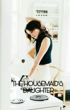 The Housemaid's Daughter by littlejuggler