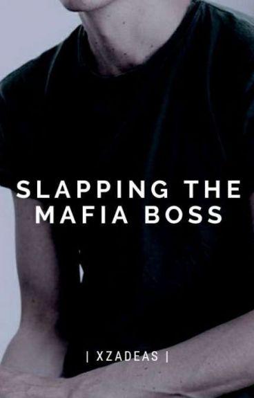 Slapping The Mafia Boss