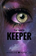 The Ninth Keeper by MadelineHopwood