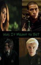 Was it meant to be? (Pansy/Draco Blaise/Aideen love story) by AidanZabiniMalfoy