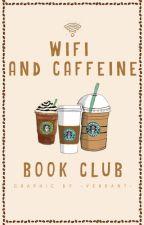 Wifi & Caffeine Bookclub by wacbookclub